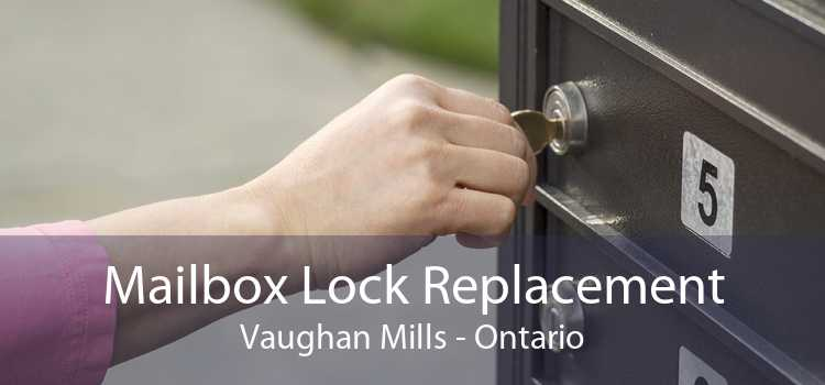 Mailbox Lock Replacement Vaughan Mills - Ontario