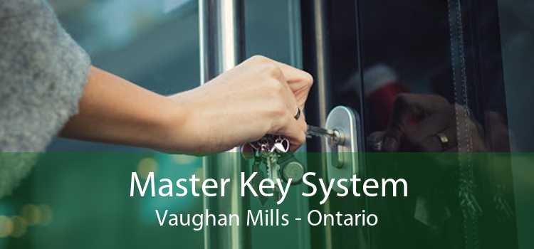 Master Key System Vaughan Mills - Ontario