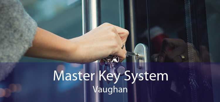 Master Key System Vaughan