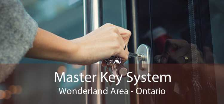 Master Key System Wonderland Area - Ontario