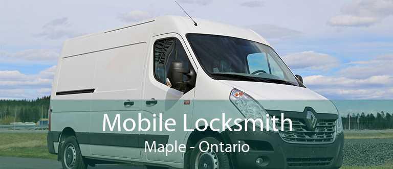 Mobile Locksmith Maple - Ontario