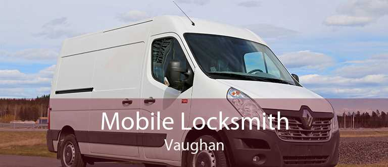Mobile Locksmith Vaughan