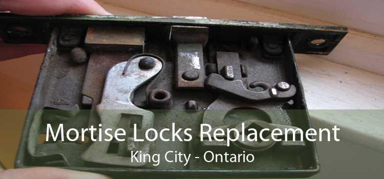 Mortise Locks Replacement King City - Ontario