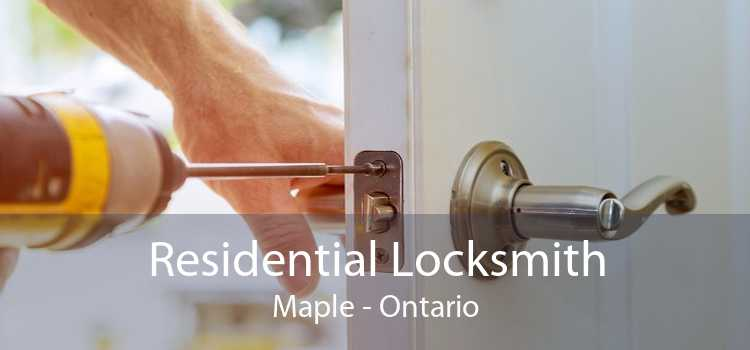 Residential Locksmith Maple - Ontario