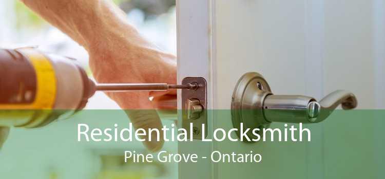 Residential Locksmith Pine Grove - Ontario