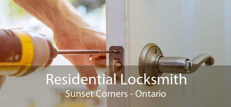 Residential Locksmith Sunset Corners - Ontario