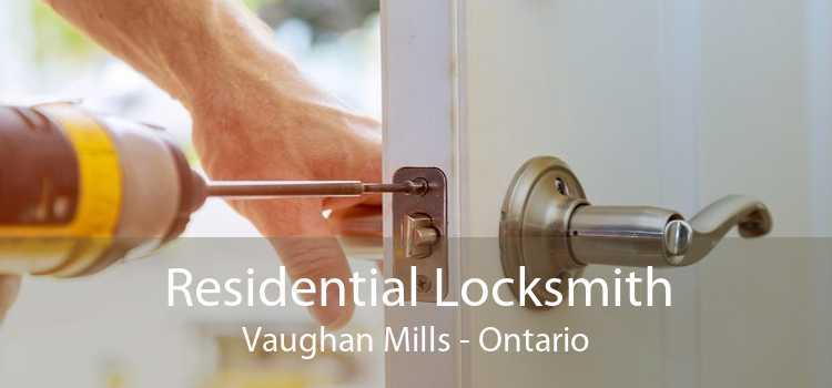 Residential Locksmith Vaughan Mills - Ontario