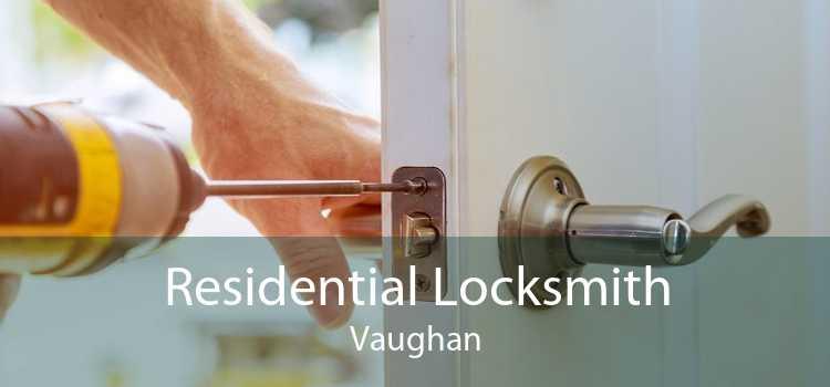 Residential Locksmith Vaughan