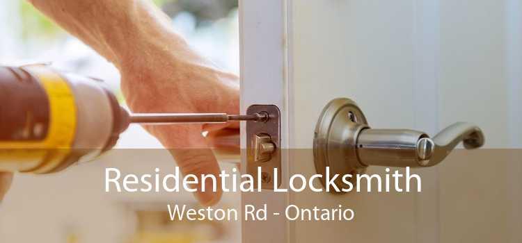 Residential Locksmith Weston Rd - Ontario