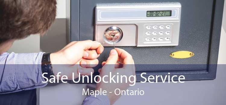 Safe Unlocking Service Maple - Ontario
