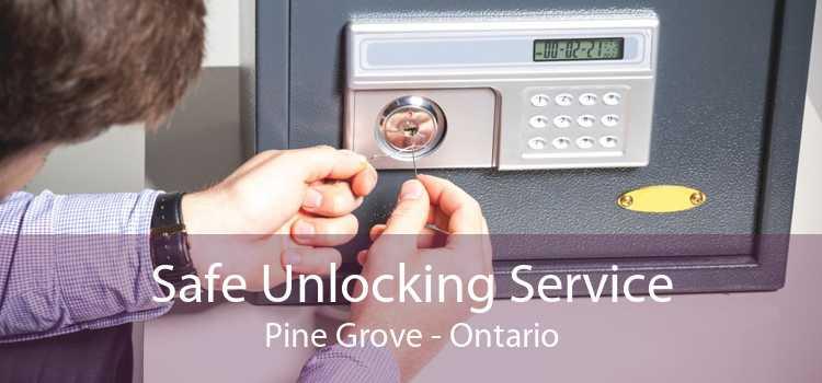 Safe Unlocking Service Pine Grove - Ontario