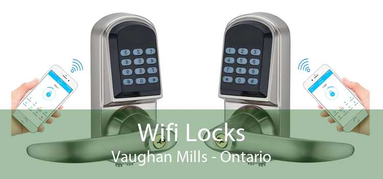 Wifi Locks Vaughan Mills - Ontario